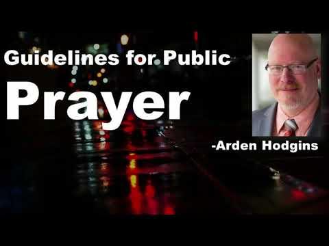 Guideliness for public prayer -  Arden Hodgins