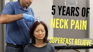 5 Years of Neck Pain Relieved Superfast (REAL TREATMENT!!!)