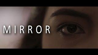 Mirror    Short Film