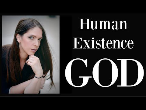 Human Existence Pt. 1: God & Mother Earth