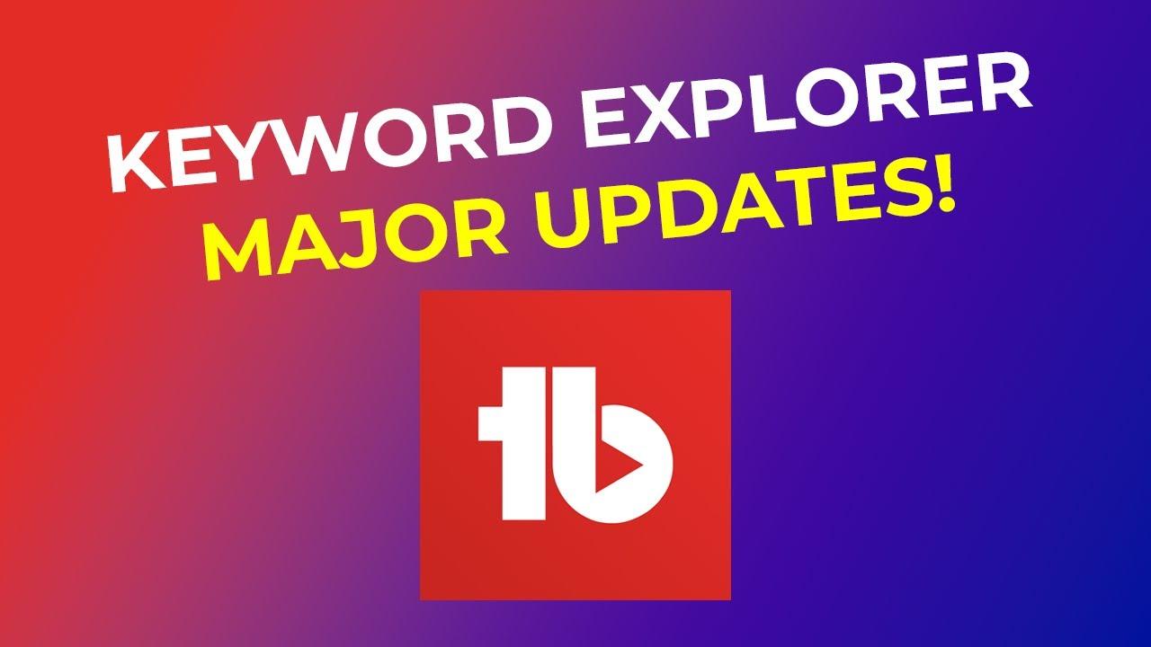 Download TubeBuddy Keyword Explorer MAJOR update - Keyword Research got easier!