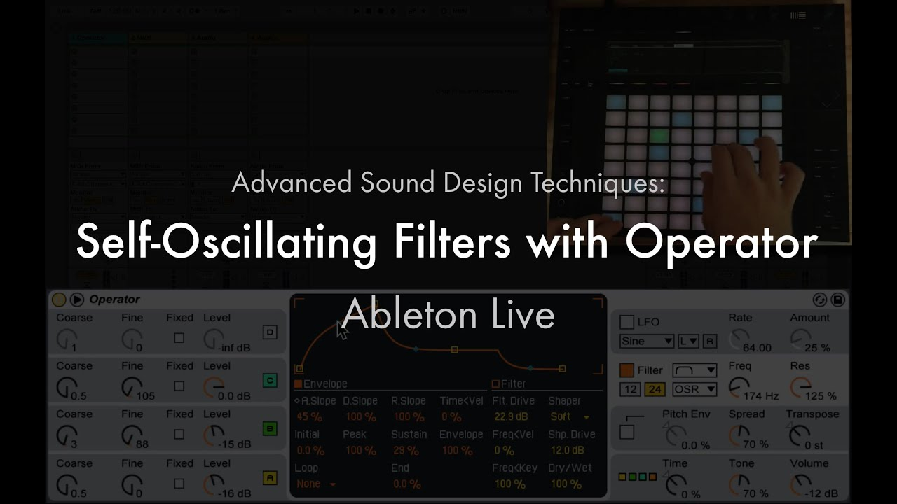 Ableton Live: Advanced Sound Design Techniques - Self-Oscillating Filter  with Operator
