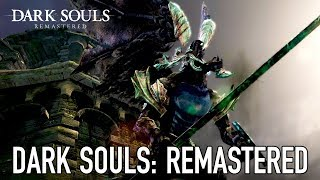 Dark Souls: Remastered -  Gameplay trailer | PS4, XB1