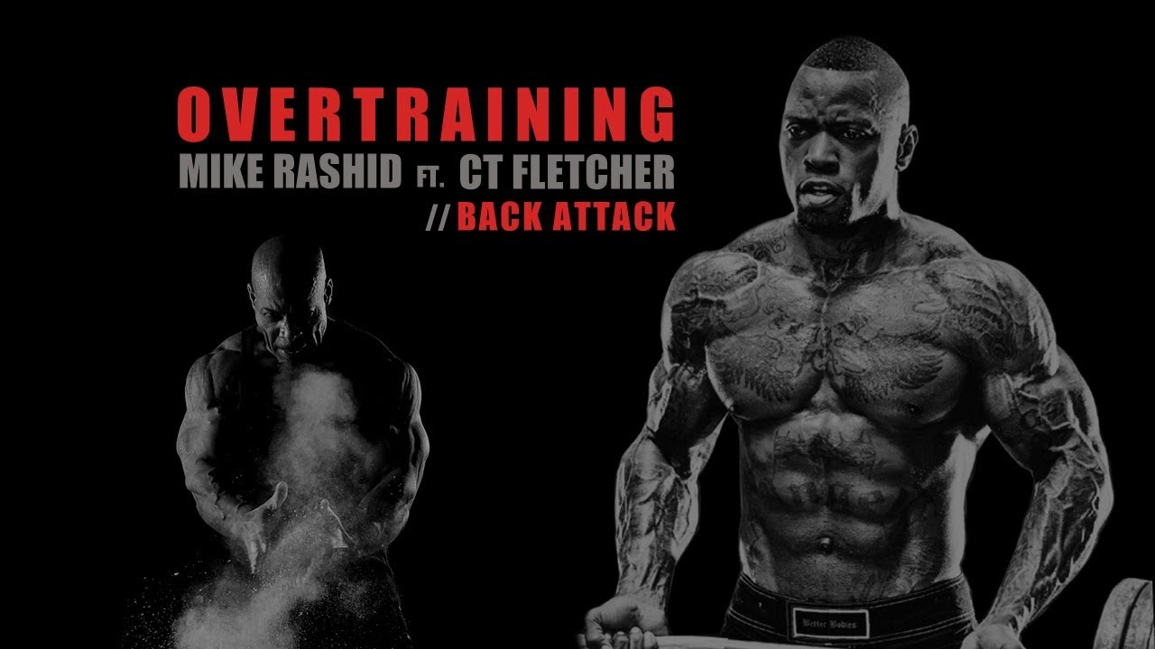 ct fletcher mike rashid back workout back attack with