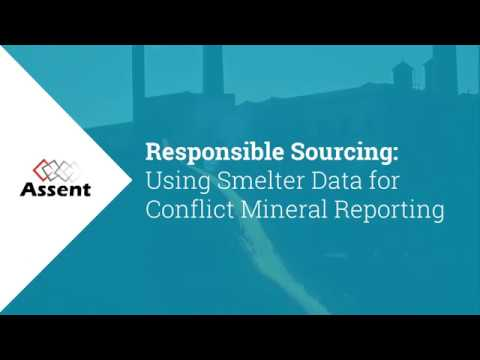 [Webinar] Responsible Sourcing: Using Smelter Data for Conflict Mineral Reporting