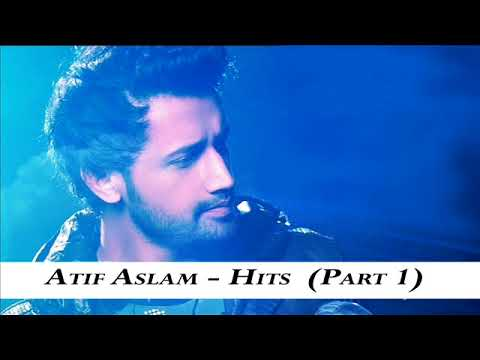 Best of Atif Aslam | Non-Stop Songs | Audio Jukebox | 2017 2018