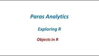 02 Wie zum erstellen von Objekten in R | ABS Analytics
