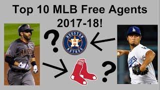 Top 10 MLB Free Agents 2017-18!