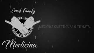 Medicina - Crack Family | (Letra & Lyrics)
