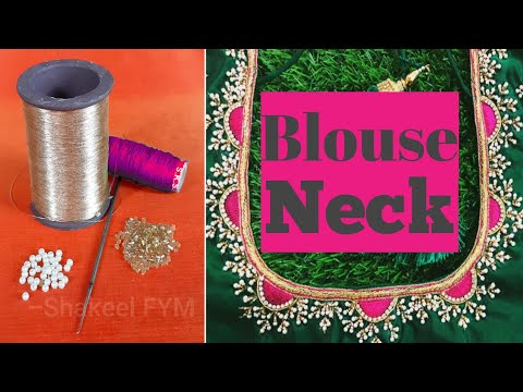 #BlouseNeck #ZariWork #BeadsWork Aari work blouse Design Tutorial | Designer Blouse Embroidery thumbnail