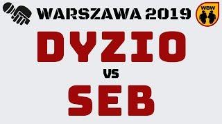 DYZIO vs SEB WBW2K19 Warszawa (1/8) Freestyle Battle