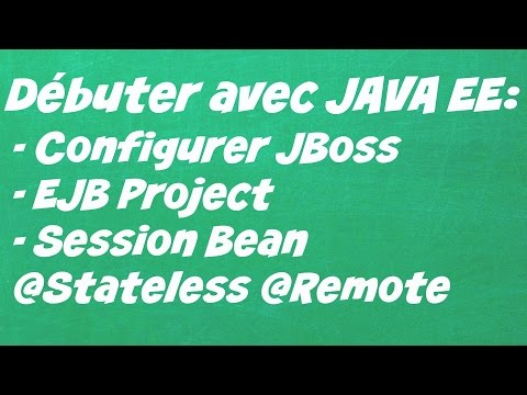Configurer JBoss dans eclipse, premier project EJB | Tutoriel débutant