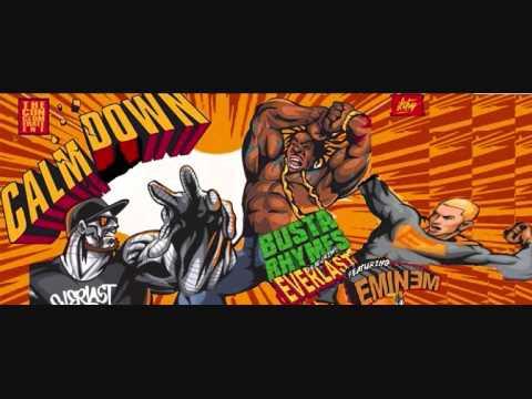 Busta Rhymes - Calm Down 4.0 (ft. Everlast, Eminem) (Explicit)