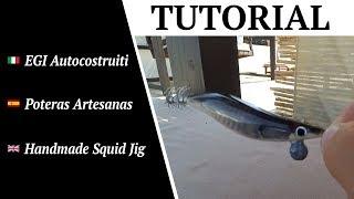 (TUTORIAL) EGI Autocostruiti - Poteras Artesanas - Handmade Squid Jig (long cast with magnet)