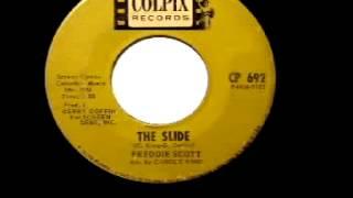 "Freddie Scott - ""The Slide"""