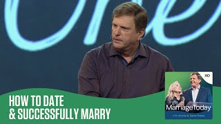 How to Date & Successfully Marry | The MarriageToday Podcast | Jimmy and Karen Evans