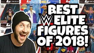 BEST WWE ELITE ACTION FIGURES OF 2018!!!