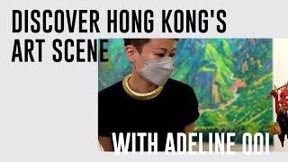 HK art scene in the eyes of Adeline Ooi, Director Asia of Art Basel