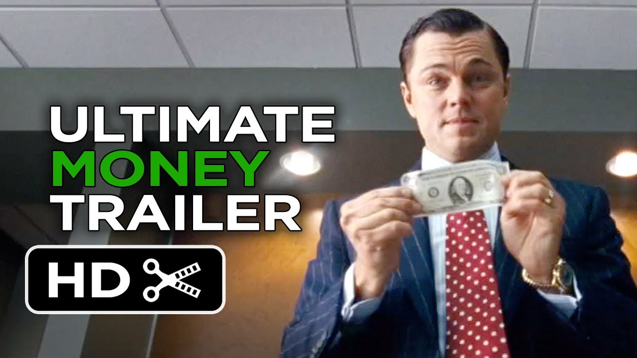 The Wolf Of Wall Street Ultimate Money Trailer 2013