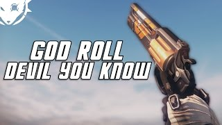 Destiny: God Rolled The Devil You Know (I love this gun!)