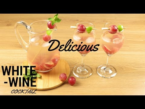 How to Make a Divine White Wine Cocktail Recipe - Easy Summer Drinks
