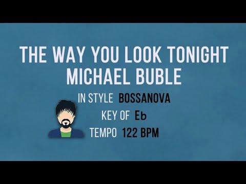 The Way You Look Tonight - Michael Buble - Karaoke Bossanova