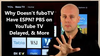 CCT - Why Doesn't fuboTV Have ESPN? PBS on YouTube TV Delayed, & More