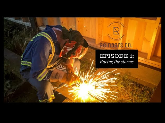 Reinders Co. episode 1: Racing the storms