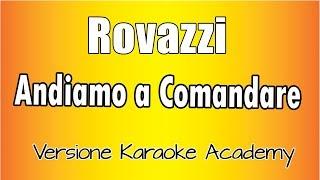 Fabio Rovazzi  - Andiamo A Comandare (Versione Karaoke Academy Italia)