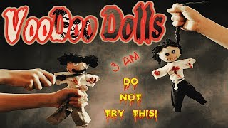 DO NOT USE A REAL LIFE VOODOO DOLL AT 3 AM *THIS VIDEO IS WHY* 3AM VOODOO DOLL