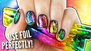 Foil Your Nails Perfectly!