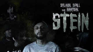 SYLABIL SPILL feat. HANYBAL - Stein ► Prod. von Phat Crispy & Ear 2 ThaBeat(Official Video)