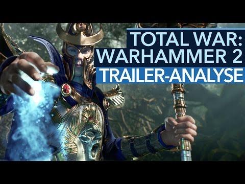 Total War: Warhammer 2 - Neue Völker, neue Welt: Trailer in der Detail-Analyse