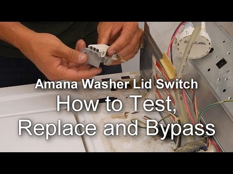 appliance talk how to test and bypass the lid switch on an amana appliance talk how to test and bypass the lid switch on an amana washer