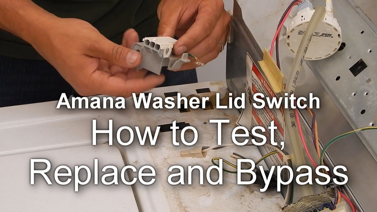amana maytag washer not spinning how to test replace and bypass the lid switch [ 1280 x 720 Pixel ]