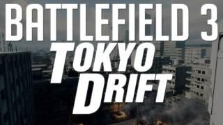 Battlefield 3: Tokyo Drift!