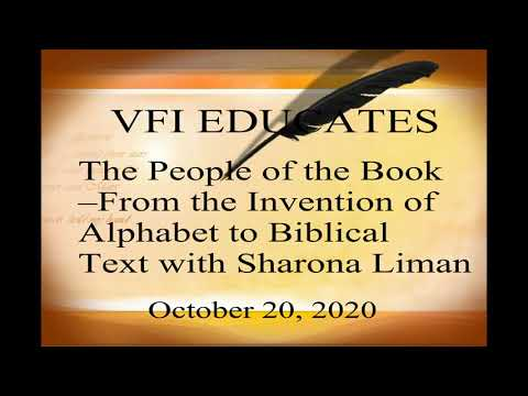 37 The People Of The Book–The Invention Of Alphabet To Biblical Text With Sharona Liman.   10/20