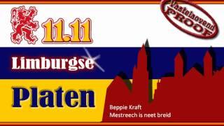 Beppie Kraft - Mestreech is neet breid