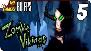 Прохождение Zombie Vikings на Русском [PС|60fps] - #5 (Что это за нафиг?)