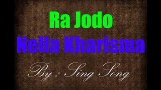 Nella Kharisma - Ra Jodo Karaoke No Vocal