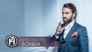 Zamiq Hüseynov - Sonra (2017)