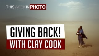 Using Photography to Give Back, with Clay Cook