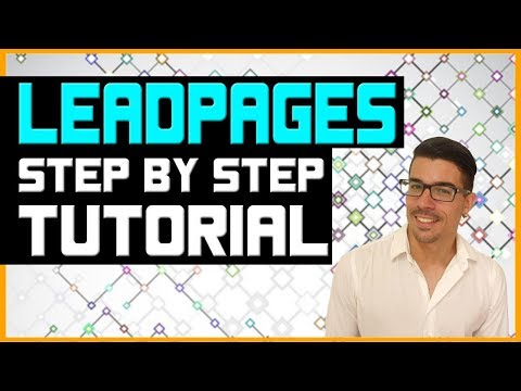 LeadPages Tutorial - Is This The Best Landing Page Builder?