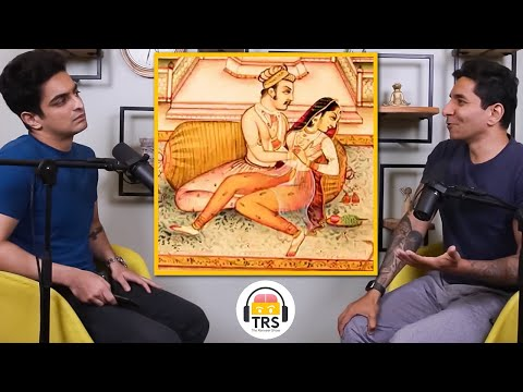Why Kamasutra Has All The Answers To Your S*x Related Questions ft. Luke Coutinho   TRS Clips 916