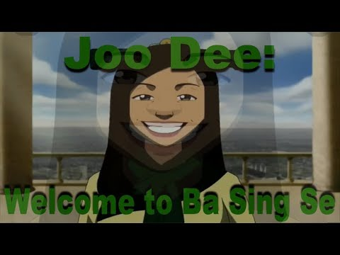 Joo Dee Welcome to Ba Sing Se