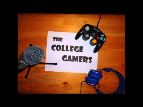 The College Gamers Podcast Ep 44