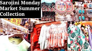 Sarojini Nagar Monday Market Latest Summer Collection 2019