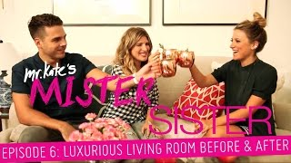 Mister Sister! Episode 6: Luxurious Living Room Before & After