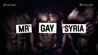 Mr. Gay Syria: Speaking out about coming out - The Feed