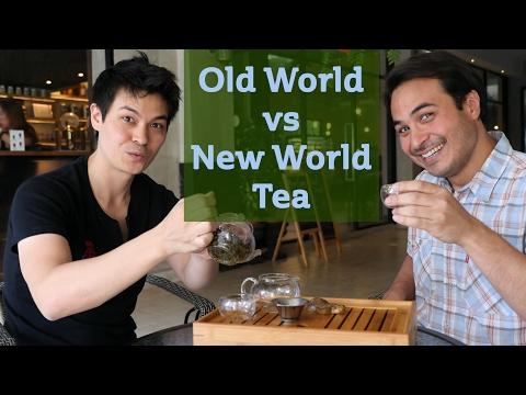 Old World vs New World Tea